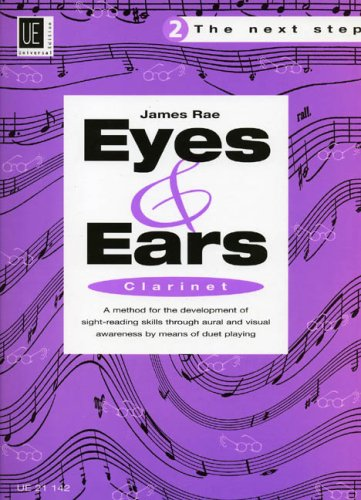 9783702416829: Eyes and Ears - The Next Step for Clarinet: UE21142 2