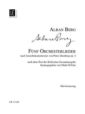 5 Orchesterlieder : nach Ansichtskartentexten von Peter: Alban Berg
