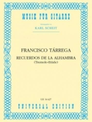Recuerdos de la Alhambra for Guitar: UE14427: Tarrega, Francisco