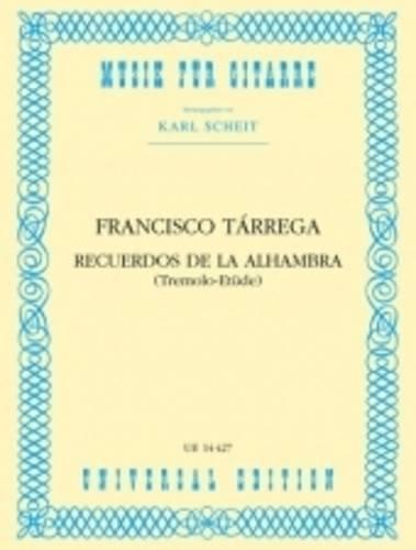 9783702420031: Recuerdos de la Alhambra for Guitar: UE14427