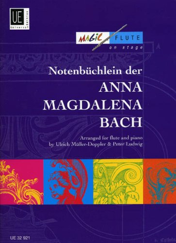 9783702427368: Notepad from Anna Magdalena Bach: For Flute and Piano