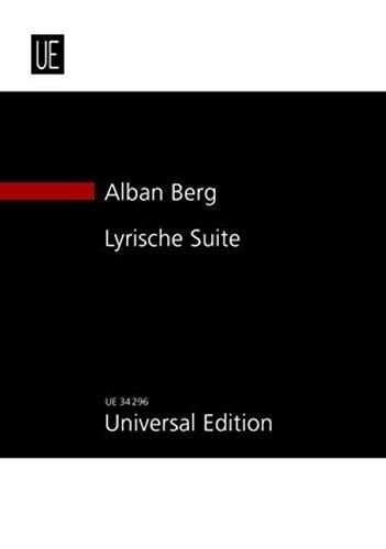 Lyrische Suite fur Streichquartett (1926): Berg, Alban