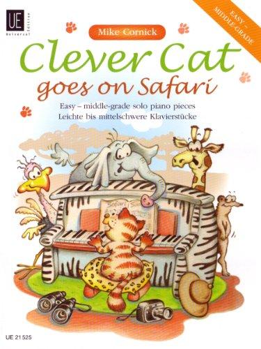 9783702468118: Clever Cat goes on Safari, für Klavier: Leichte bis mittelschwere Klavierstücke