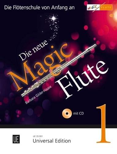9783702469528: Die neue Magic Flute 1 mit CD: Die erfolgreiche Flötenschule jetzt in umfassend überarbeiteter Neuausgabe mit CD. Band 1. für Flöte mit CD, teilweise mit Klavierbegleitung. Ausgabe mit CD.