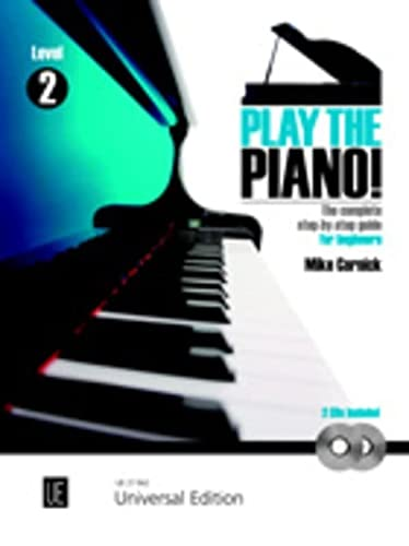 9783702470432: Play The Piano ! Volume 2 Book & 2 Cds - The complete step-by-step guide for beginners