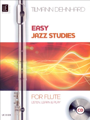 Easy Jazz Studies With CD (for Flute): Tilmann Dehnhard
