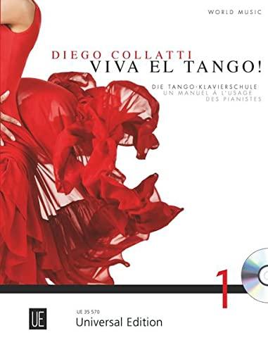 9783702471712: Viva el Tango! mit CD für Klavier mit CD deutsch-französische Version: Die Tango-Klavierschule