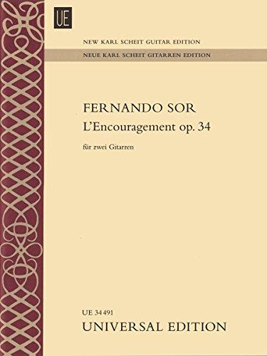 L'Eencouragement Op.34: UE34491: For 2 Guitars: Fernando Sor