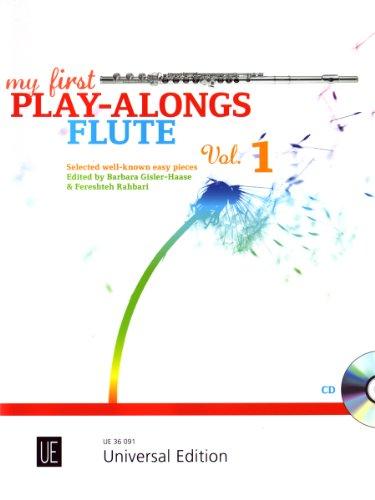 9783702472078: My First Play-Alongs: Allererste bekannte Spielstücke. Band 1. für Flöte mit CD oder Klavierbegleitung. Ausgabe mit CD