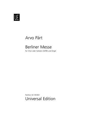 Berliner Messe Für Chor Satb Oder Solisten: Pärt, Arvo; Pärt,