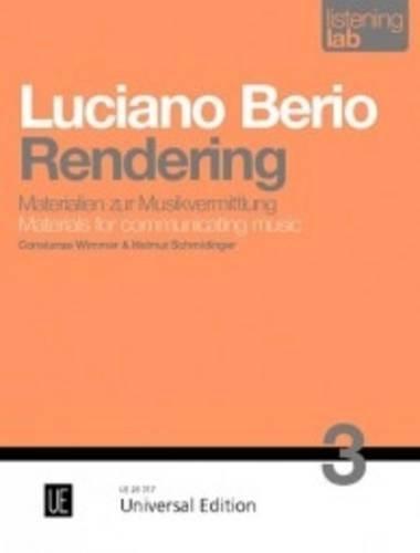Luciano Berio: Rendering: Listening Lab - Materialien zur Musikvermittlung. Band 3: Helmut ...