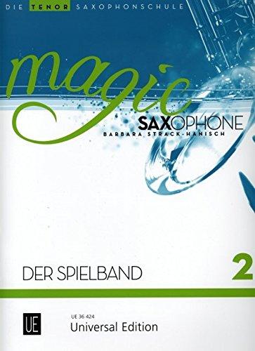 Magic Saxophone - Der Spielband, für 1-2: Strack-Hanisch, Barbara