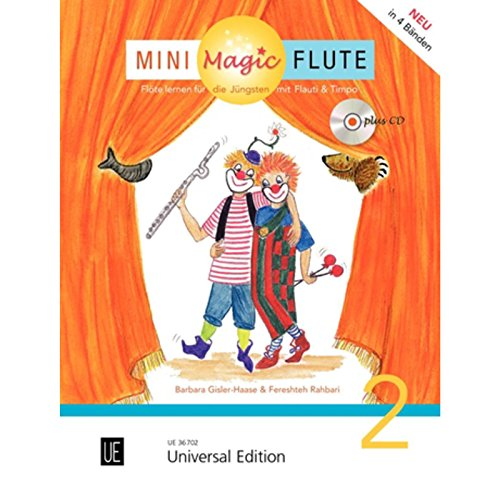 9783702473426: Mini Magic Flute (Band 2 von 4): Flöte lernen für die Jüngsten mit Flauti und Timpo - jetzt neu in 4 Bänden. Band 2. für Flöte mit CD, teilweise mit Klavierbegleitung. Ausgabe mit CD