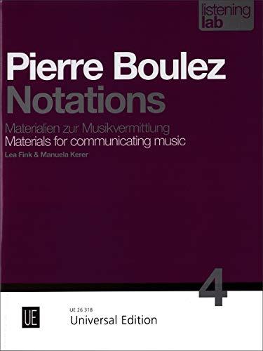 9783702473570: Listening Lab: Pierre Boulez - Notations