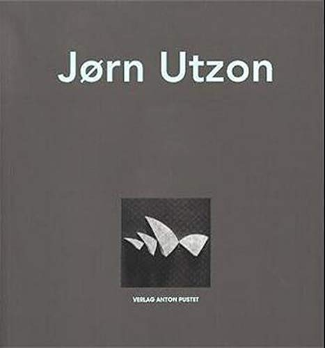 Jörn Utzon. (9783702504083) by Jörn Utzon; Kenneth Frampton; Nils Ole Lund; Rafael Moneo