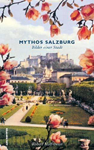 9783702504250: Mythos Salzburg