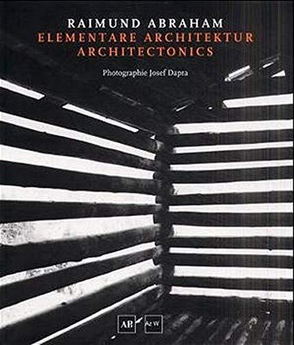 9783702504397: Elementare Architektur / Architectonics.