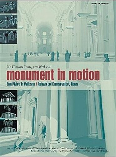 Monument in Motion. San Pietro in Vaticano: Martin Helge Hrasko