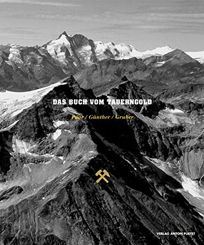9783702505363: Das Buch vom Tauerngold