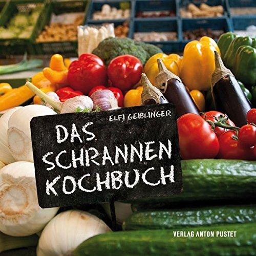 9783702506254: Das Schrannenkochbuch
