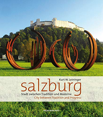 9783702506421: Salzburg: City Between Tradition and Progress