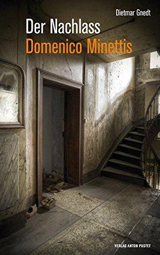 9783702507459: Der Nachlass Domenico Minettis