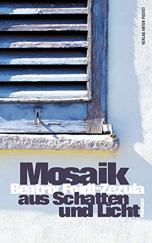 9783702508050: Mosaik aus Schatten und Licht