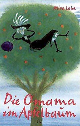 9783702640002: Die Omama im Apfelbaum
