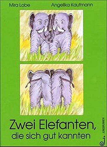 9783702656836: Zwei Elefanten, die sich gut kannten