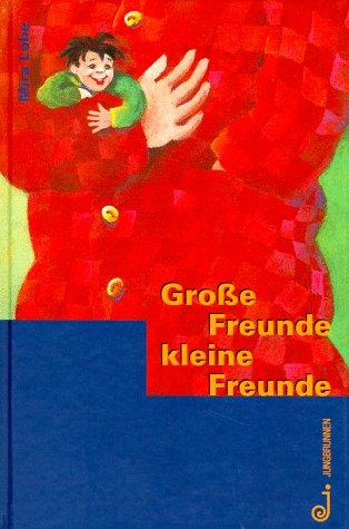 9783702657055: Grosse Freunde, kleine Freunde (German Edition)