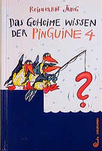 9783702657123: Das geheime Wissen der Pinguine 4