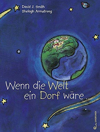 9783702657437: Wenn die Welt ein Dorf wäre... ( Ab 7 J.).