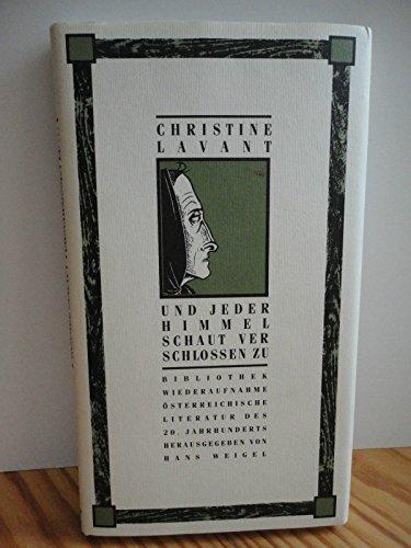 9783702658076: Und jeder Himmel schaut verschlossen zu: F�nfundzwanzig Gedichte f�r O.S (Bibliothek Wiederaufnahme �sterreichischer Literatur des 20. Jahrhunderts)