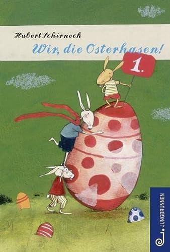 9783702658298: Wir, die Osterhasen!