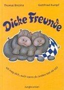 9783702660116: Dicke Freunde.
