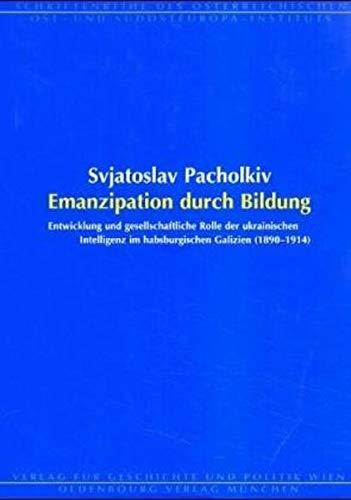 Emanzipation durch Bildung: Svjatoslav Pacholkiv