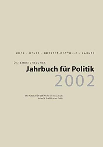 Österreichisches Jahrbuch für Politik 2002: Khol, Andreas / Ofner, Günther / ...