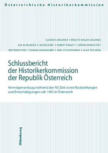 9783702904746: Schlussbericht der Historikerkommisison der Republik Österreich