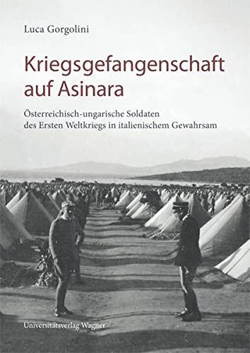 9783703008085: Kriegsgefangenschaft auf Asinara