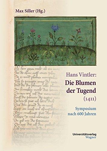 9783703008146: Hans Vintler: Die Blumen der Tugend (1411)