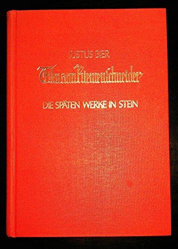 Tilmann Riemenschneider: Die Spaten Werke in Stein: Bier, Justus