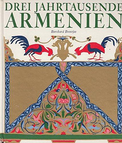 9783703103599: Drei Jahrtausende Armenien (German Edition)