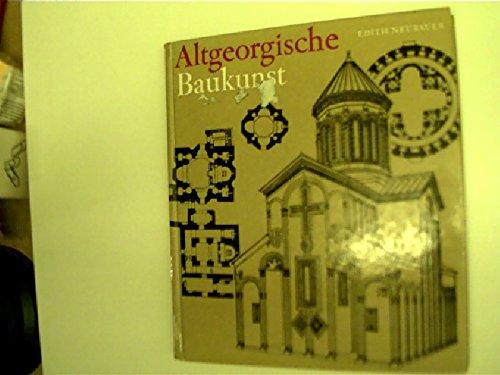 9783703104244: Altgeorgische Baukunst - Felsenstädte, Kirchen, Höhlenklöster