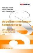 ArbeitnehmerInnenschutzgesetz - Alexander Heider; Hans Schramhauser