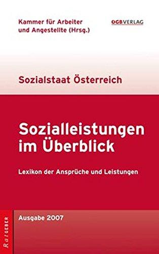 9783703512773: Sozialleistungen im Überblick: Sozialstaat Österreich. Lexikon der Ansprüche und Leistungen
