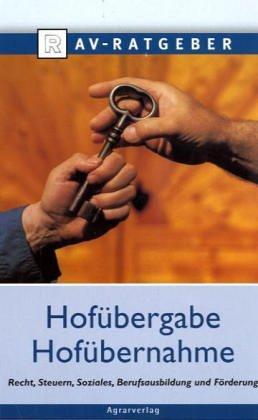 9783704014900: Hofübergabe, Hofübernahme