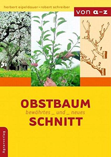 9783704019745: Obstbaumschnitt: Bewährtes und Neues von A - Z