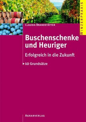 9783704019837: Buschenschenke und Heuriger