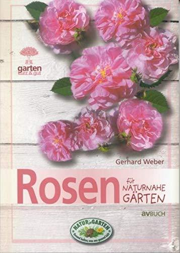 9783704020956: Rosen für naturnahe Gärten