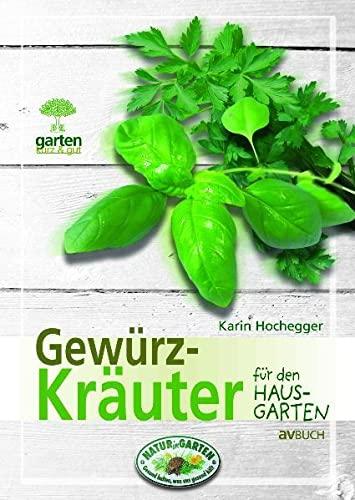 9783704021359: Gewürzkräuter für Naturnahe Gärten: Garten kurz & gut